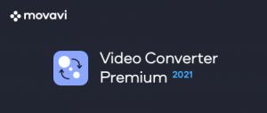 Movavi Video Converter 2021 多媒体文件转换器 中文破解版下载
