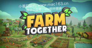 mac游戏下载 Farm Together 农场模拟